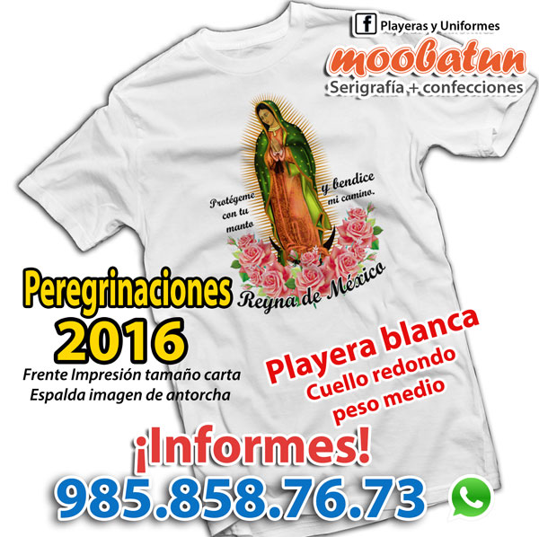 Ofrecemos playeras impresas en serigrafía con la imagen de la Virgen de  Guadalupe para grupos de peregrinaciones y antorchistas. 948b2d188f4ba